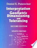 Interpretation of Geometric Dimensioning and Tolerancing Book
