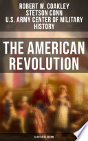 The American Revolution (Illustrated Edition)