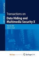 Transactions on Data Hiding and Multimedia Security X Book
