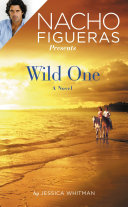 Nacho Figueras Presents: Wild One