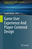 Game User Experience And Player Centered Design