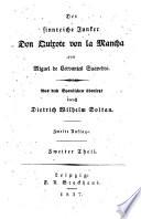 Der sinnreiche Junker Don Quixote von la Mancha ... Aus dem Spanischen übersetzt durch D. W. Soltau. Zweite Auflage