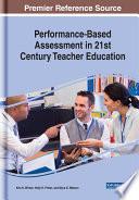 Performance Based Assessment In 21st Century Teacher Education