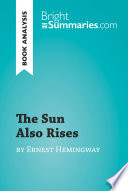 The Sun Also Rises by Ernest Hemingway  Book Analysis