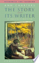 Resources for Teaching The Story and Its Writer