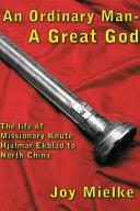 An Ordinary Man - a Great God ebook
