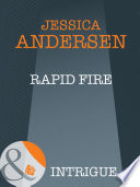 Rapid Fire  Mills   Boon Intrigue   Bear Claw Creek Crime Lab  Book 3