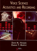 Voice Science  Acoustics and Recording Book