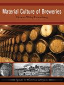 Material Culture of Breweries