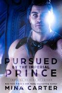 Pursued by the Imperial Prince [Pdf/ePub] eBook