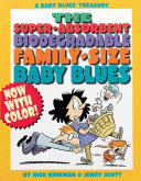 The Super-Absorbent, Biodegradable, Family-Size Baby Blues