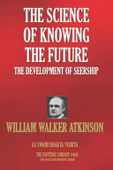 The Science Of Knowing The Future