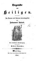Legende der Heiligen  Im Vereine mit Anderen herausgegeben von Johannes Laicus   Fortgesetzt von Ida Gr  fin Hahn Hahn   etc