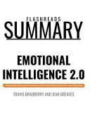 Summary  Emotional Intelligence 2 0 by Travis Bradberry and Jean Greaves  How to Get Your Way in Business and in Life