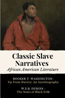 Classic Slave Narratives - African American Literature