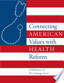Connecting American Values with Health Reform Book