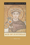 The Cambridge Companion to the Age of Justinian