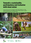 Pdf Towards a sustainable, participatory and inclusive wild meat sector