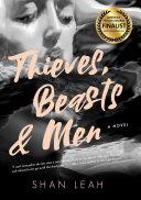 Thieves  Beasts    Men