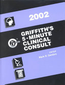 Griffith s 5 Minute Clinical Consult  2002