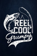 Reel Cool Grumpy