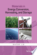 Materials In Energy Conversion Harvesting And Storage Book PDF