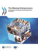 The Missing Entrepreneurs Policies for Inclusive Entrepreneurship in Europe