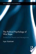 The Political Psychology Of War Rape