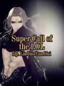 Super Call of the LOL [Pdf/ePub] eBook
