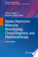 Bipolar Depression  Molecular Neurobiology  Clinical Diagnosis  and Pharmacotherapy