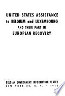 United States Assistance to Belgium and Luxembourg and Their Part in European Recovery