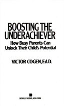 Boosting the Underachiever