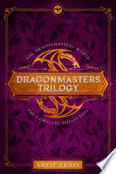 The Dragonmaster Trilogy Collection Book