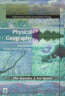 Physical Geography and Global Environmental Change Book
