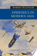 Epidemics in Modern Asia Book