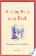 Raising Baby by the Book
