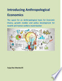 Introducing Anthropological Economics
