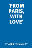 'FROM PARIS, WITH LOVE'