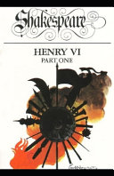 Henry VI  Part 1  Annotated