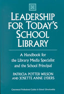 Leadership For Today S School Library Book PDF
