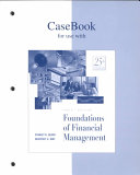 Casebook for Use with Foundations of Financial Management Book