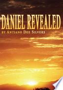 Daniel Revealed
