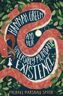 Hannah Green and Her Unfeasibly Mundane Existence Book