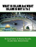 What Is Islam and What Islam Is Not a to Z
