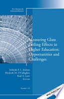 Measuring Glass Ceiling Effects in Higher Education  Opportunities and Challenges