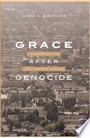 Grace after Genocide