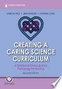 Creating a Caring Science Curriculum  Second Edition Book