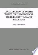 A Collection Of Polish Works On Philosophical Problems Of Time And Spacetime Book PDF