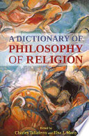 A Dictionary of Philosophy of Religion