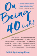On Being 40 ish  Book